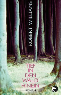 Cover Tief in den Wald hinein