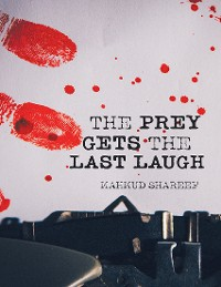 Cover The Prey Gets the Last Laugh