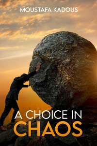 Cover A Choice in Chaos