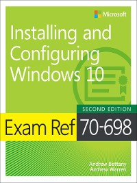 Cover Exam Ref 70-698 Installing and Configuring Windows 10