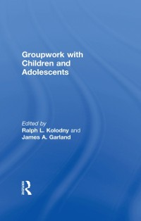 Cover Groupwork With Children and Adolescents