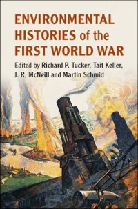 Cover Environmental Histories of the First World War