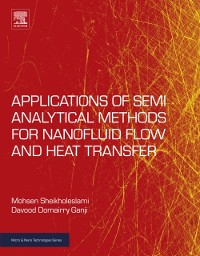 Cover Applications of Semi-Analytical Methods for Nanofluid Flow and Heat Transfer