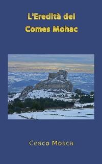 Cover L'Eredità del Comes Mohac