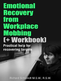 Cover Emotional Recovery from Workplace Mobbing (And Workbook)