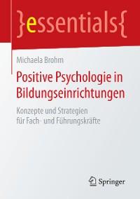 Cover Positive Psychologie in Bildungseinrichtungen