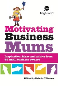 Cover Motivating Business Mums