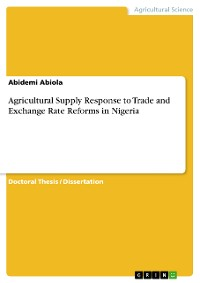Cover Agricultural Supply Response to Trade and Exchange Rate Reforms in Nigeria