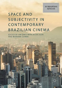Cover Space and Subjectivity in Contemporary Brazilian Cinema