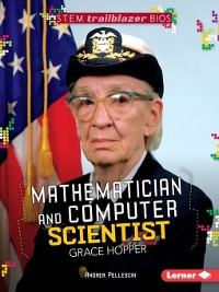Cover Mathematician and Computer Scientist Grace Hopper