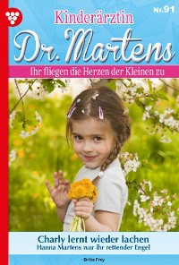 Cover Kinderärztin Dr. Martens 91 – Arztroman