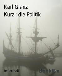Cover Kurz : die Politik