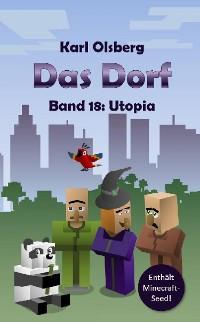 Cover Das Dorf Band 18: Utopia