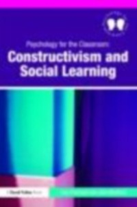 Cover Psychology for the Classroom: Constructivism and Social Learning