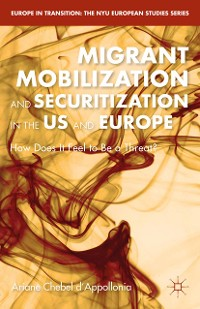 Cover Migrant Mobilization and Securitization in the US and Europe
