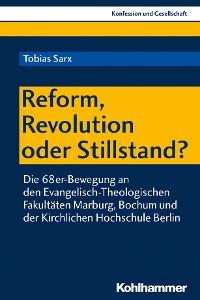 Cover Reform, Revolution oder Stillstand?