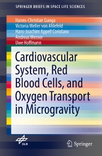 Cover Cardiovascular System, Red Blood Cells, and Oxygen Transport in Microgravity