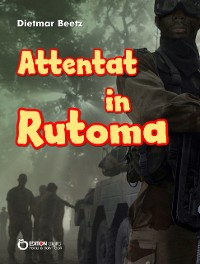 Cover Attentat in Rutoma