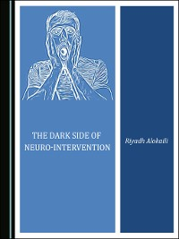 Cover The Dark Side of Neuro-Intervention