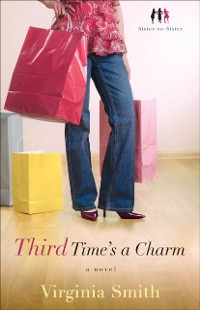 Cover Third Time's a Charm (Sister-to-Sister Book #3)