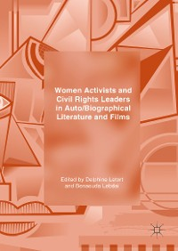 Cover Women Activists and Civil Rights Leaders in Auto/Biographical Literature and Films