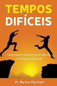 Cover Tempos Difíceis