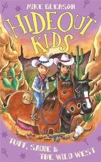 Cover Tuff, Sadie & the Wild West