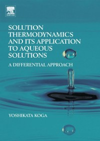 Cover Solution Thermodynamics and its Application to Aqueous Solutions