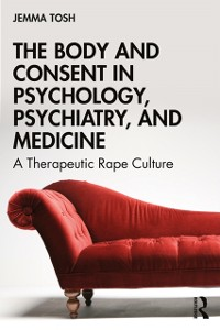 Cover Body and Consent in Psychology, Psychiatry, and Medicine