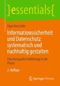 Cover Informationssicherheit und Datenschutz systematisch und nachhaltig gestalten