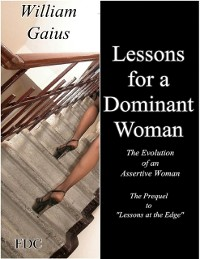 Cover Lessons for a Dominant Woman - The Evolution of an Assertive Female