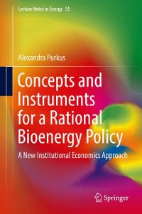 Cover Concepts and Instruments for a Rational Bioenergy Policy