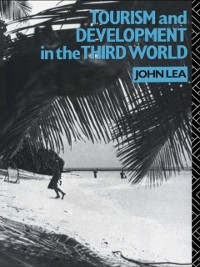 Cover Tourism and Development in the Third World
