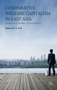 Cover Comparative Welfare Capitalism in East Asia
