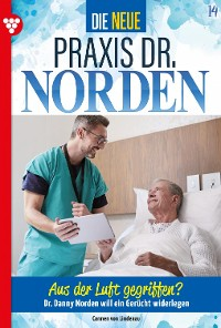 Cover Die neue Praxis Dr. Norden 14 – Arztserie