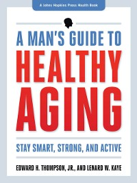 Cover A Man's Guide to Healthy Aging