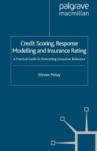 Cover Credit Scoring, Response Modelling and Insurance Rating