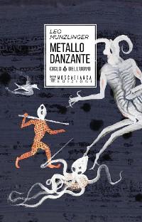 Cover Metallo danzante