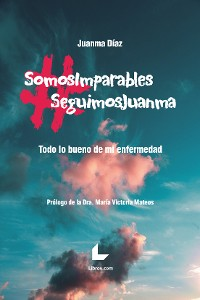 Cover #SomosImparables #SeguimosJuanma