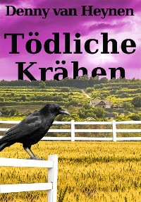 Cover Tödliche Krähen