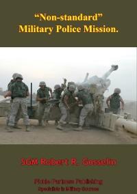 Cover &quote;Non-Standard&quote; Military Police Mission