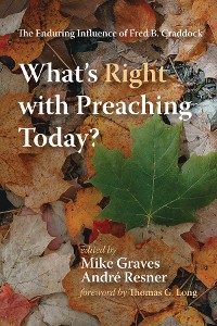 Cover What's Right with Preaching Today?