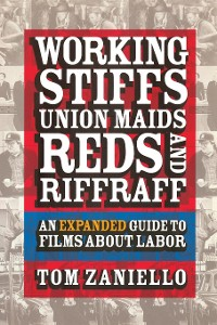 Cover Working Stiffs, Union Maids, Reds, and Riffraff