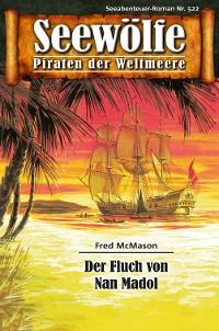 Cover Seewölfe - Piraten der Weltmeere 522