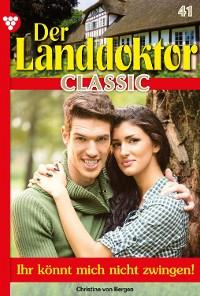 Cover Der Landdoktor Classic 41 – Arztroman