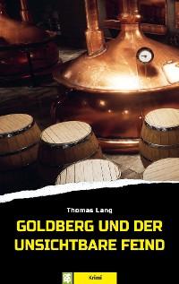 Cover Goldberg und der unsichtbare Feind
