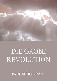 Cover Die große Revolution