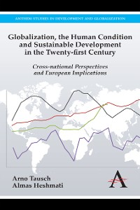 Cover Globalization, the Human Condition and Sustainable Development in the Twenty-first Century