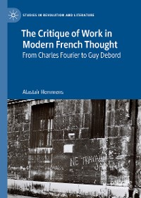 Cover The Critique of Work in Modern French Thought