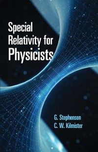 Cover Special Relativity for Physicists